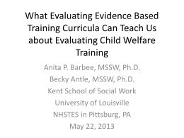 What Evaluating Evidence Based Training Curricula Can
