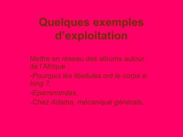 Quelques exemples d'exploitation