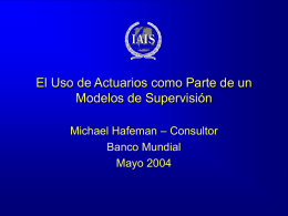 The use of actuaries as part of a supervisory model