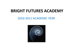 BRIGHT FUTURES ACADEMY - Home Bright Futures …