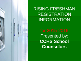 RISING FRESHMAN REGISTRATION INFORMATION for …