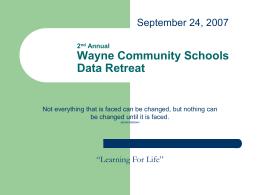 Wayne Community Schools Data Retreat