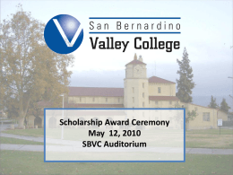 Scholarship Award Ceremony May 12, 2010SBVC Auditorium