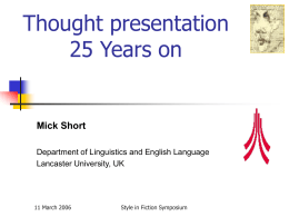 Investigating the presentation of speech, thought and