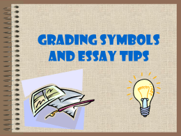 Grading Symbols, Abbreviations, and Essay Tips