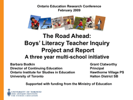 The Road Ahead: Boys' Literacy Teacher Inquiry Project …