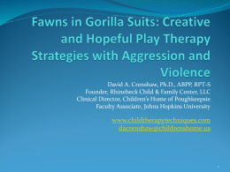 Fawns in Gorilla Suits: Play Therapy Strategies with