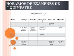 HORARIOS DE EXAMENES DE I QUIMESTRE