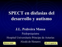 SPECT en disfasias del desarrollo y autismo