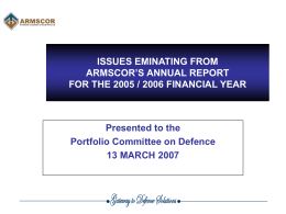 PRESENTATION OF ARMSCOR AND ARMSCOR GROUP BY …