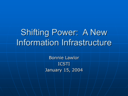 Shifting Power: A New Information Infrastructure