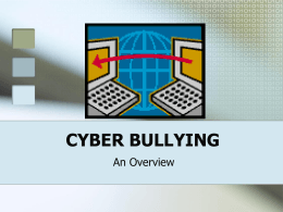 CYBER BULLYING - Champlain Valley Educational