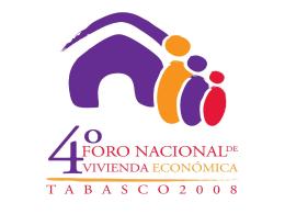 4to. FORO NACIONAL DE VIVIENDA ECONOMICA …