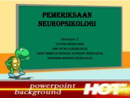 Pemeriksaan Neuropsikologi Yulitae Dwi Setya A Vicky