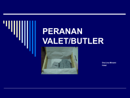 PERANAN VALET/BUTLER
