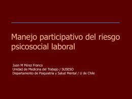 Manejo participativo del riesgo psicosocial