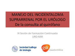 MANEJO DEL INCIDENTALOMA SUPRARRENAL POR EL …