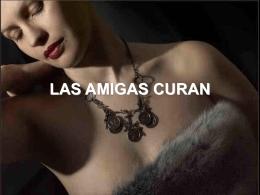 LAS AMIGAS CURAN - ANDREA TUTOR [DRA. CARY …