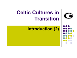 Celtic Cultures in Transition
