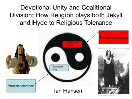 Devotional Unity and Coalitional Division: How Religion