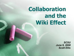 Collaboration and the Wiki Effect