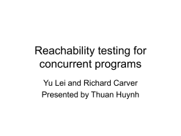 Testing concurrent software - University of Maryland