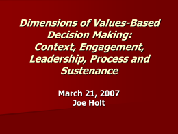 Dimensions of Values-Based Decision Making: Context