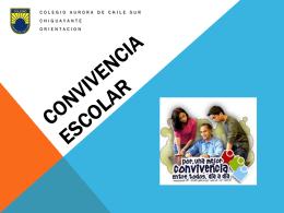 CONVICENCIA ESCOLAR - Colegio Aurora de Chile SUR