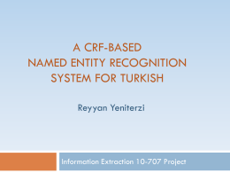 A CRf-based Named Entity Recognition system for Turkish