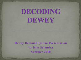 DECODING DEWEY - SciandraPortfolio