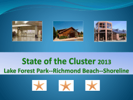 2009 State of the Cluster - City of Lake Forest Park