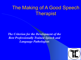 The Making of A Good Speech Therapist