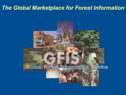 What is GFIS? - Center for International Forestry Research