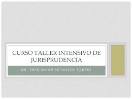 CURSO TALLER INTENSIVO DE JURISPRUDENCIA