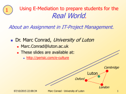 Using E-Mediation to prepare for the REAL WORLD