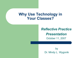 Why Use Technology in Your Classes?