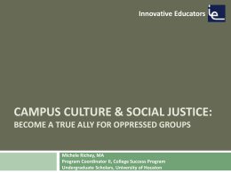 Campus Culture & Social Justice: Become a True Ally for