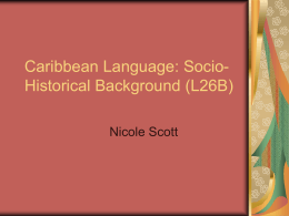 Caribbean Language: Socio-Historical Background (L26B)