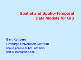 Spatial and spatio-temporal data models for GIS