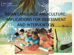 ASIAN LANGUAGE AND CULTURE: IMPLICATIONS FOR …