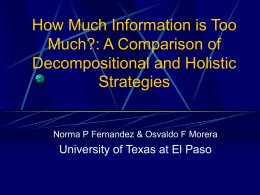 How Much Information is Too Much?: A Comparison of