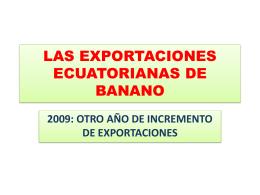 LAS EXPORTACIONES ECUATORIANAS DE BANANO