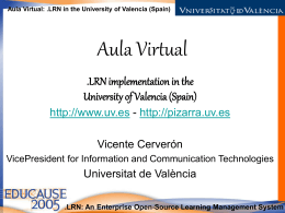 Aula Virtual: .LRN at the UV.ES