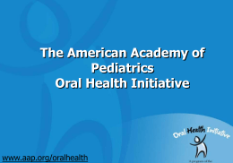 Oral Health Risk Assessment: Training for Pediatricians