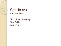 C++ Basics - Texas State University