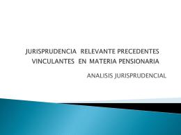 PRECEDENTES VINCULANTES EN MATERIA PENSIONARIA …