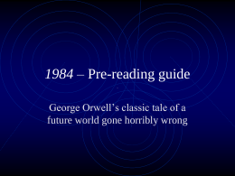 1984 – Pre-reading guide - Mr. Ceurvels Loves English