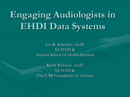 Engaging Audiologists in EHDI Data Systems