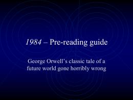 1984 – Pre-reading guide