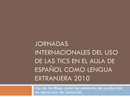 Jornadas internacionales del uso de las tics en el aula de